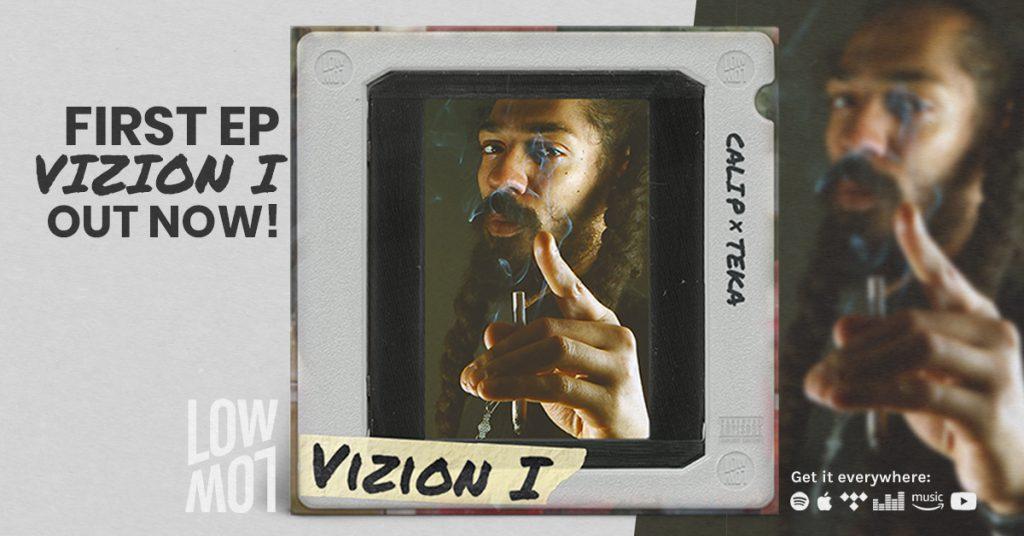 Cali P x Teka – Vizion I out now