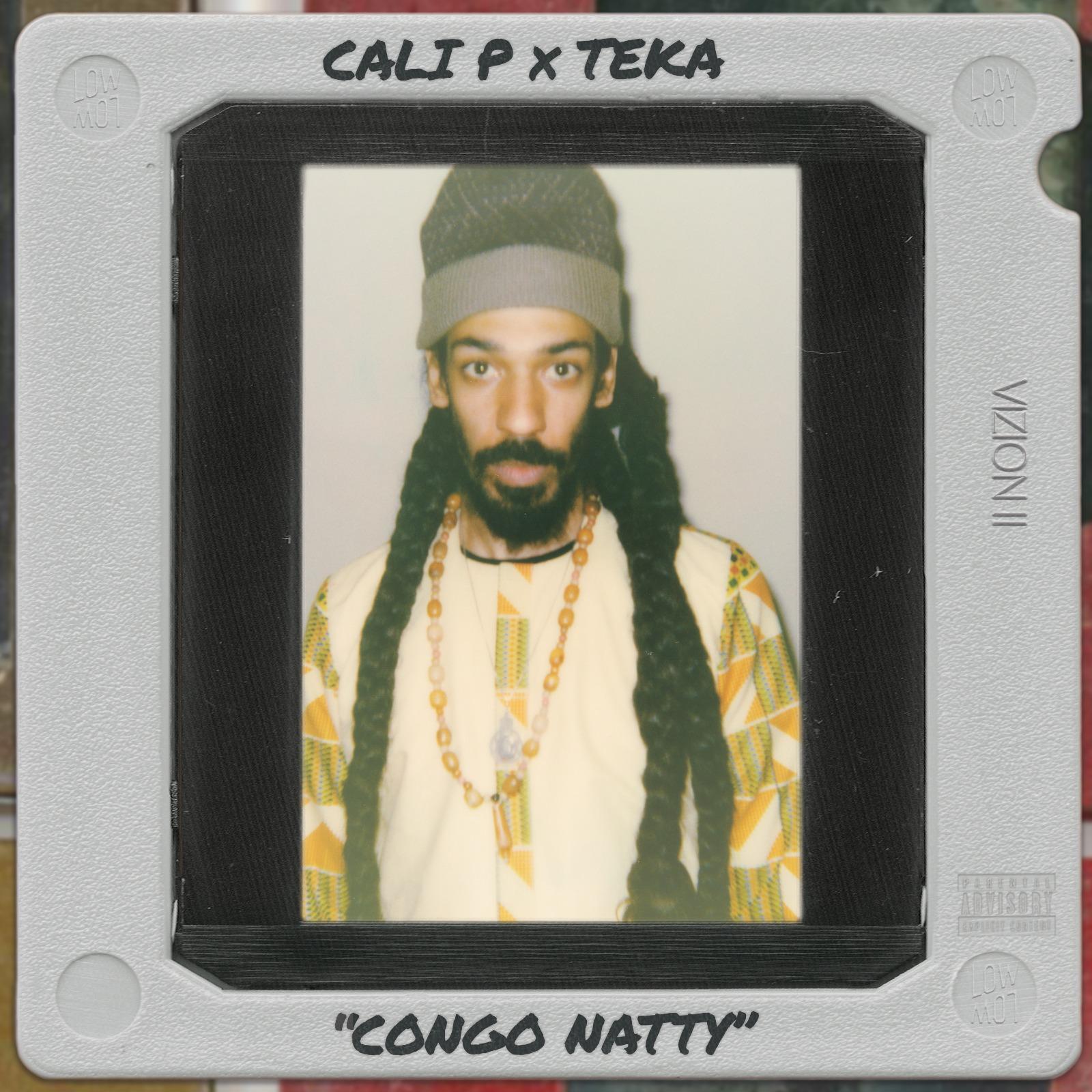 Cali P x Teka – Congo Natty