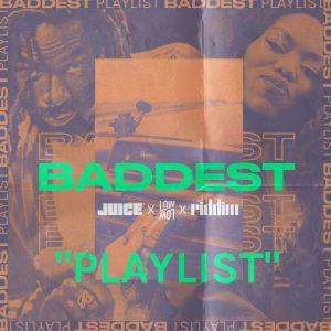 baddest playlist