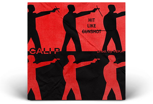 Hit Like Gunshot - Cali P Artwork